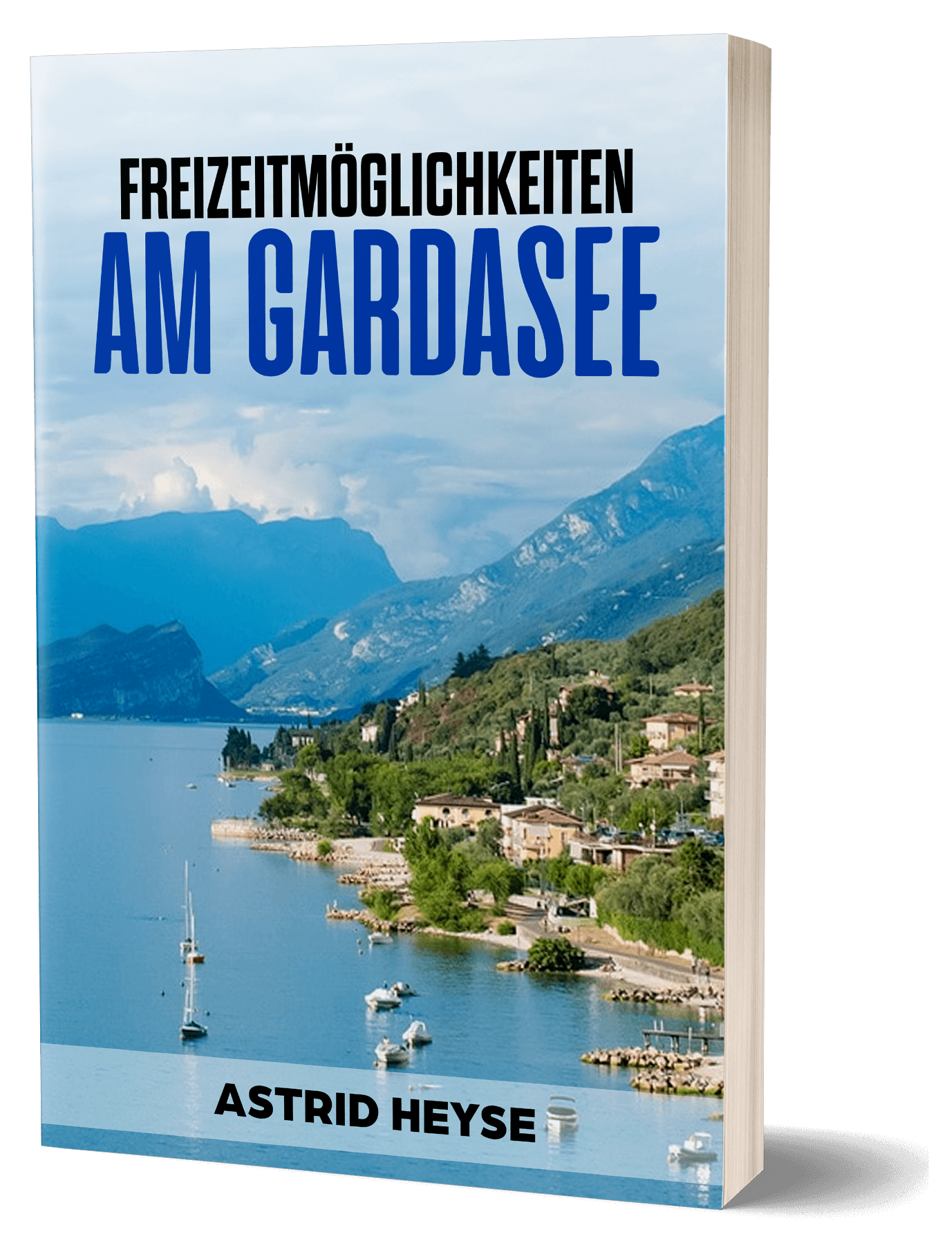 Freizeitmöglichkeiten am Gardasee